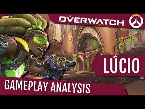 Overwatch: Lúcio Gameplay Analysis - Ordem E Progresso