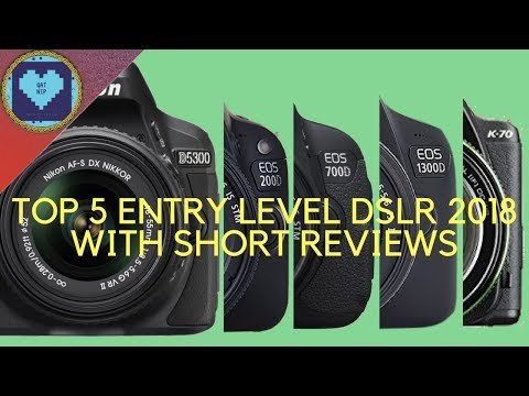Top 5 Entry Level DSLR Cameras 2018 | With Short Reviews