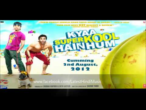 Dil Garden Garden Full  Song | Kya Super Kool Hain Hum (2012) video
