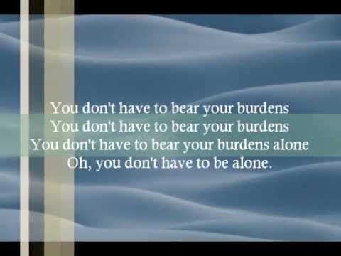 Jessica King-Jason Crabb - You Don't Have To Bear Your Burdens Alone