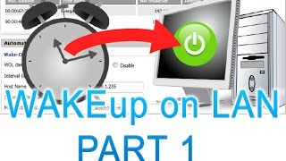 How to TURN ON your PC/Computer using Wake up on lan with your smartphone tutorial - PART 1