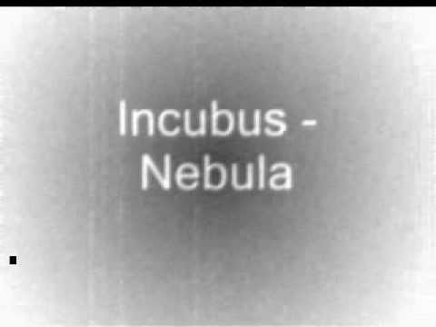 Incubus - Nebula ( lyrics)