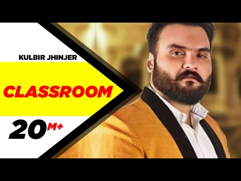 Classroom | Kulbir Jhinjer | Feat. Desi Crew | Punjabi Songs | 2013 video