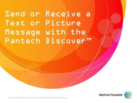 Picture Message with the Pantech Discover™: AT&T How To Video Series