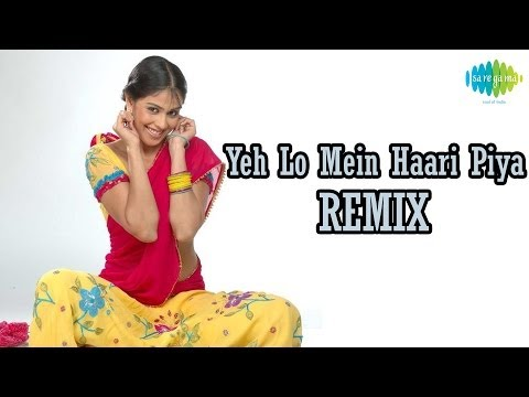 Yeh Lo Main Haari Piya  Remix - Dance Attack
