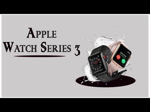Apple Watch Series 3: Fisrt Look &Full Review ! 2018 / HD