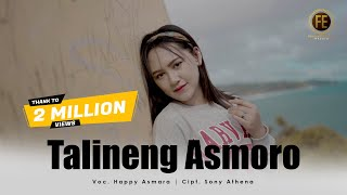 Download lagu HAPPY ASMARA - TALINING ASMORO [ Dj Jhandut Version ] (   )