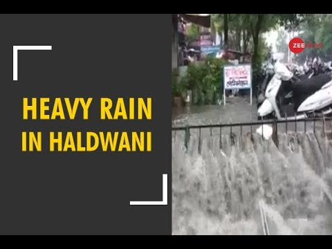 Heavy rains wreak havoc in Uttarakhand's Haldwani