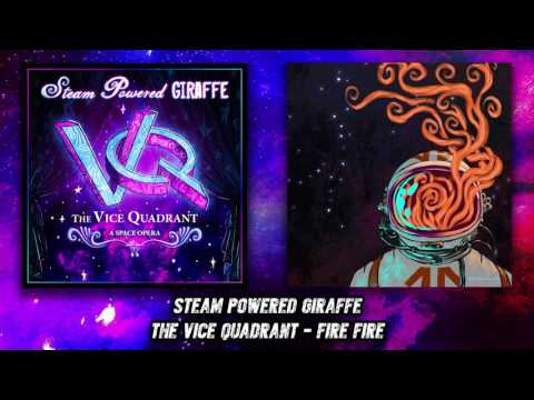 Steam Powered Giraffe - Fire Fire