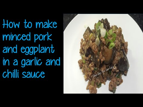 How to make minced Pork and Eggplant (魚香茄子)- Simon Lam's Yum Yum Food.