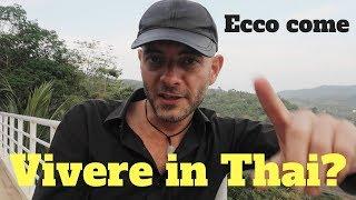 COME ANDARE A VIVERE IN THAILANDIA SE HAI POCHI SOLDI
