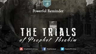Video: The Trials of Prophet Abraham