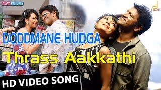 Doddmane Hudga Thraas Aakkathi Video Song Puneeth Harikrishna New Kannada Movie Song 2016 VideoMp4Mp3.Com
