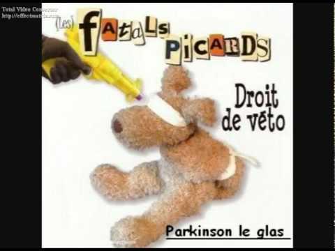 Les Fatals Picards - Parkinson Le Glas