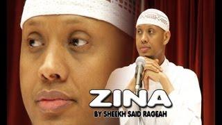 ZINA BY SH. Said Rageah 07 04 2013 SOMALI CHANNEL