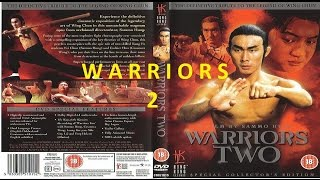 KUNG FU LOVERS | WARRIORS 2: LEGEND OF WING CHUN