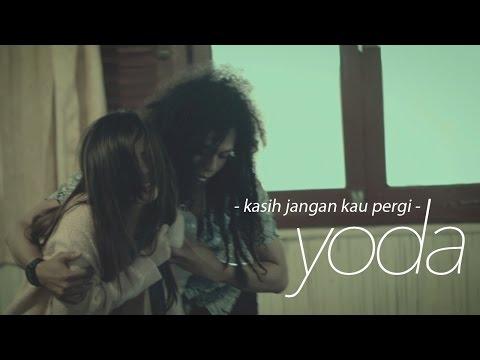 download lagu Yoda - Kasih Jangan Kau Pergi   Clip gratis