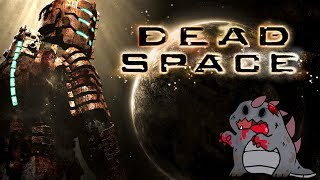 [LIVE] Dead Space (Mature/Horror Content)! | PC Gameplay | Come hang out with us!