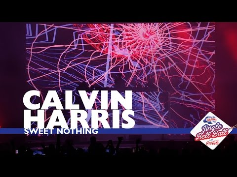 Calvin Harris - 'Sweet Nothing' (Live At Capital's Jingle Bell Ball 2016)