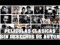 DESCARGA MAS DE 20000 PELICULAS CLÁSICAS GRATIS Y SIN DERECHOS DE AUTOR
