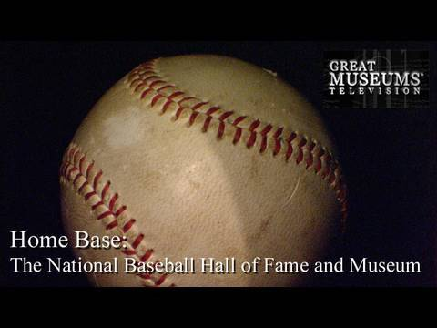 Home Base: The National Baseball Hall of Fame and Museum Video