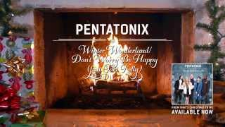 Pentatonix - Winter Wonderland / Don't Worry Be Happy