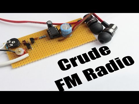Build your own Crude FM Radio    FM.AM Tutorial