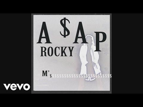 A$AP Rocky - M'$ (Audio)