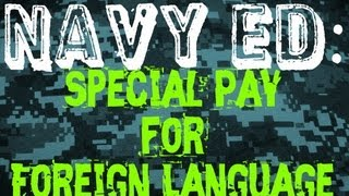 Navy Special Pay-Foreign Language - Make extra money in the Navy