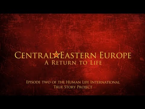 True Story II - Central & Eastern Europe: A Return to Life