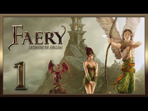 Faery - Legends of Avalon ★ 1: Пробуждение