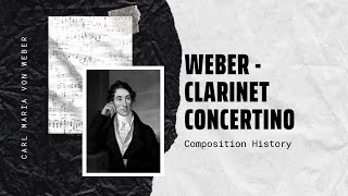 Weber - Clarinet Concertino in E flat major, Op. 26