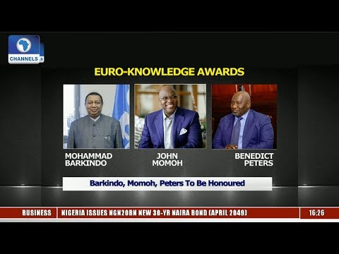 Euro Knowledge Awards: Barkindo, Momoh, Peters To Be Honoured |Network Africa|