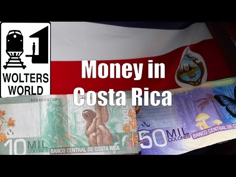 Money in Costa Rica - Colones & Dollars