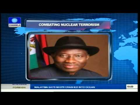 Combating Nuclear Terrorism: President Jonathan Canvasses Global Support