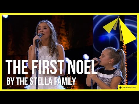 The Stella Family w/ Lennon and Maisy   The First Noel