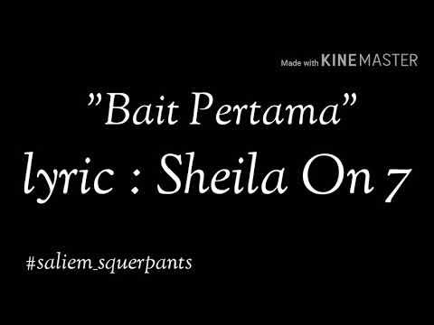 Sheila On 7 - Bait Pertama (lyiric)