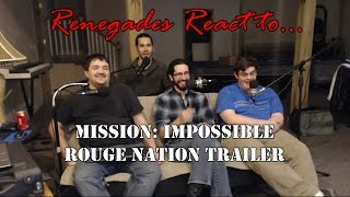 Renegades React to... Mission: Impossible Rogue Nation Trailer