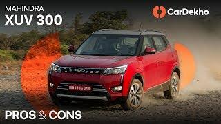 2019 Mahindra XUV300: Pros, Cons and Should You Buy One? | CarDekho.com