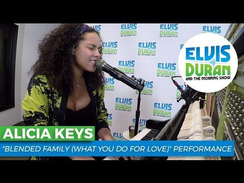 Alicia Keys - Blended Family (What You Do For Love) Acoustic | Elvis Duran Live
