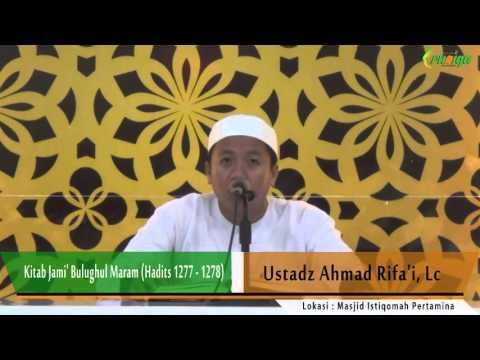 Ust. Ahmad Rifa'i - Kitab Jami' Bulughul Maram (Hadits 1277 -1278)