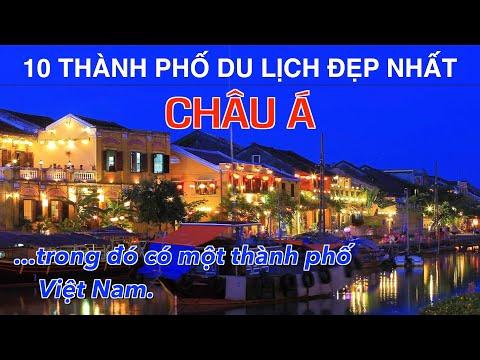 DU LỊCH và KHÁM PHÁ 10 Thành Phố Đẹp Nhất CHÂU Á trong đó có một thành phố Việt Nam Top 10 Asia City