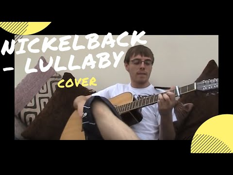 Nickelback - Lullaby (cover) video