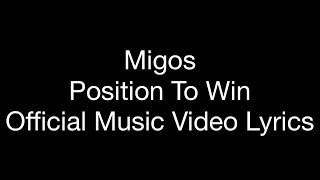 Migos - Position To Win ( Official Music Lyrics)