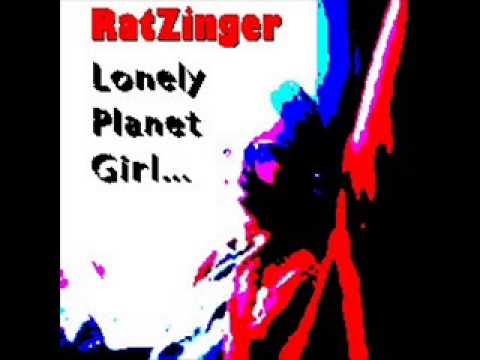 RatZinger - Lonely Planet XXXX Girl