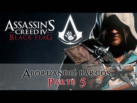 Assassins Creed IV Abordando barcos Parte 5