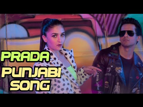 Latest Punjabi Song 'Prada' Sung By The Doorbeen And Shreya Sharma Ft. Alia Bhatt
