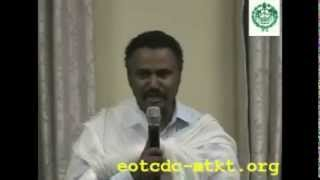 Deacon Daniel Kibret - Orthodoxawi Nuro (Ethiopian Orthodox Tewahdo Church Sermon)