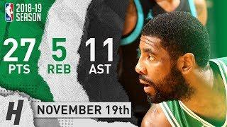 Kyrie Irving Full Highlights Celtics vs Hornets 2018.11.19 - 27 Pts, 11 Ast, 5 Rebounds!