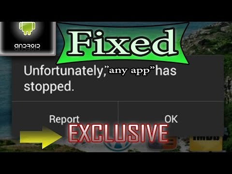 "How to Fix ""Unfortunately (any app) has stopped"" in Android"